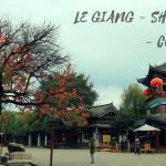 Nhật Kí Lệ Giang – Shangrila -Côn Minh ( Review)