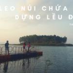 Leo Núi Chứa Chan – Dựng Lều Đảo Ó