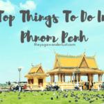 Du Lịch Bụi Tự Túc Phnom Pênh – Ghé Thăm Cánh Đồng Chết Choeung Ek